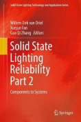 Solid State Lighting Reliability Part 2