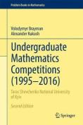 Undergraduate Mathematics Competitions (1995-2016)