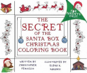 The Secret of the Santa Box Christmas Coloring Book