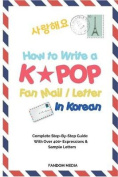 How to Write a Kpop Fan Mail / Letter in Korean
