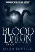 Blood Dawn (Blood Trilogy)