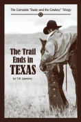 The Trail Ends in Texas