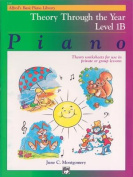 Alfred's Basic Piano Library Theory Through the Year, Bk 1b