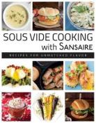 Sous Vide Cooking with Sansaire