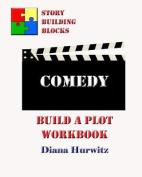 Comedy: Build a Plot Workbook