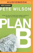 Plan B [Audio]