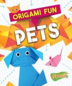 Pets (Origami Fun)