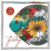 Color Me Fishy