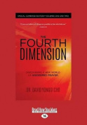 The Fourth Dimension [Large Print]