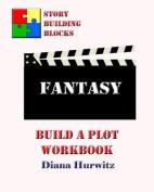 Fantasy: Build a Plot Workbook