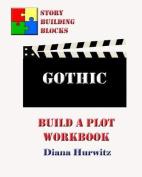 Gothic: Build a Plot Workbook
