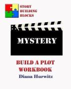 Mystery: Build a Plot Workbook