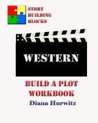 Western: Build a Plot Workbook