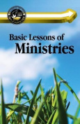 Basic Lessons of Ministries