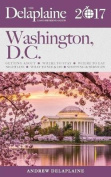 Washington, D.C. - The Delaplaine 2017 Long Weekend Guide