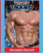 Bad Boy Romance: Tagged