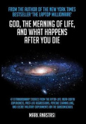 God, the Meaning of Life