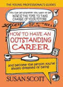 How to Have an Outstanding Career