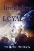 Infidelity and Loyalty - A Devotional Study of Ezekiel and Daniel