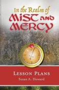 In the Realm of Mist and Mercy Lesson Plans