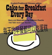 Cake for Breakfast Every Day - English/Traditional Chinese [CHI]