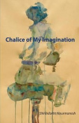 Chalice of My Imagination