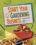 Start Your Gardening Business (Snap Books