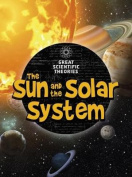 The Sun and Our Solar System (Raintree Perspectives