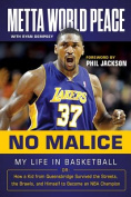 No Malice: My Life in Basketball or
