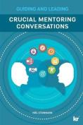 Cruicial Mentoring Conversations