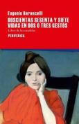 Doscientas Sesenta y Siete Vidas En DOS O Tres Gestos  [Spanish]