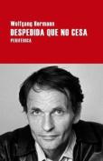 Despedida Que No Cesa  [Spanish]