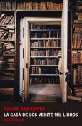 La Casa de Los Veinte Mil Libros [Spanish]