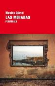 Las Moradas (Largo Recorrido) [Spanish]