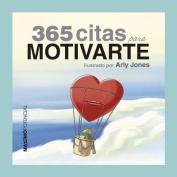 365 Citas Para Motivarte [Spanish]