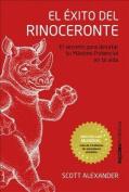 El Exito del Rinoceronte [Spanish]