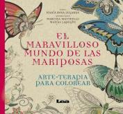 El Maravilloso Mundo de Las Mariposas  [Spanish]