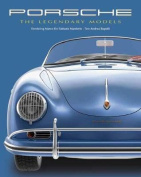 Porsche: The Legendary Models