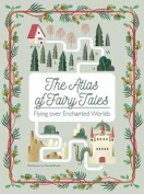 The Atlas of Fairy Tales