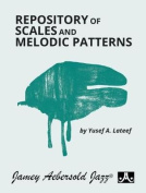 Repository of Scales and Melodic Patterns