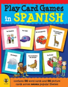 Play Card Games in Spanish [Spanish]