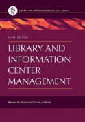 Library and Information Center Management, 9th Edition