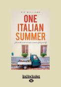 One Italian Summer [Large Print]