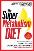 The Super Metabolism Diet [Audio]