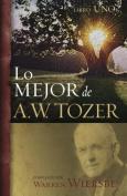 Lo Mejor de A.W. Tozer, Libro 1 [Spanish]