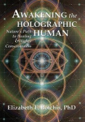 Awakening the Holographic Human