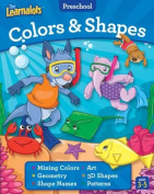 The Learnalots Preschool Colors & Shapes Ages 3-5