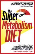 The Super Metabolism Diet