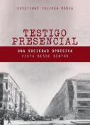 Testigo Presencial [Spanish]