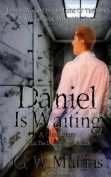 Daniel Is Waiting a Ghost Story